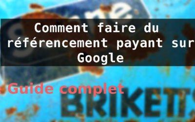 Comment faire du référencement payant sur Google
